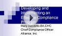 Developing and Implementing an Effective Compliance Program